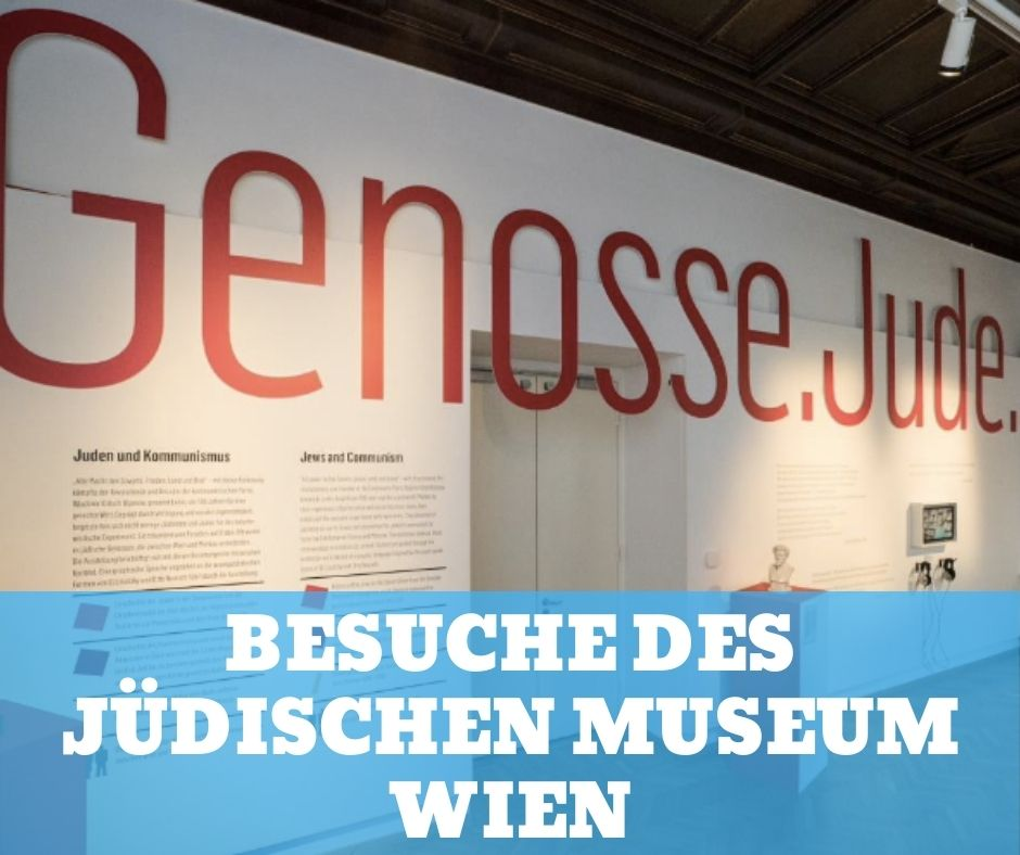 Besuche des Jüdischen Museum Wien